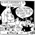 moomin-efficient (Everybody is so efficient!)
